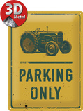 Tractor Parking Only - Metal Tabela