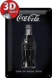 Coca-Cola - Sign Of Good Taste Plaque en métal