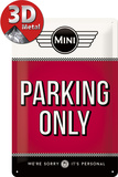 Mini - Parking Only Red - Metal Tabela