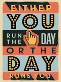 Run the Day Plastic Sign by  Vintage Vector Studio