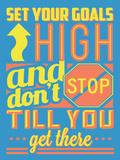 Set Your Goals High Plastic Sign by  Vintage Vector Studio