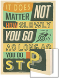 Do Not Stop Wood Print by  Vintage Vector Studio