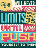 Push Yourself to Your Limits Plastic Sign by  Vintage Vector Studio
