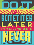 Do it Now Plastic Sign by  Vintage Vector Studio