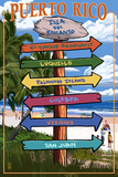 Isla del Encanto, Puerto Rico - Destination Signpost Plastic Sign by  Lantern Press
