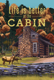 Life is Better at the Cabin - National Park WPA Sentiment Plastic Sign by  Lantern Press
