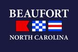 Beaufort, North Carolina - Nautical Flags Plastic Sign by  Lantern Press