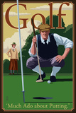 Golf - Much Ado about Putting Plastic Sign by  Lantern Press