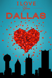 I Love You Dallas, Texas Plastic Sign by  Lantern Press