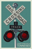 Chattanooga, Tennessee - Railroad Crossing - Letterpress Plastic Sign by  Lantern Press