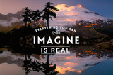 Everything you can Imagine is Real Plastic Sign by  Lantern Press