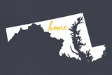 Maryland - Home State - Gray Plastic Sign by  Lantern Press