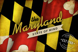 The Maryland State of Mind - State Outline Flag Plastic Sign by  Lantern Press