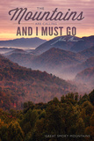 John Muir - the Mountains are Calling - Great Smoky Mountains - Sunset Plastic Sign by  Lantern Press