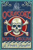 Ocracoke Island, North Carolina - Skull and Crossbones Plastic Sign by  Lantern Press