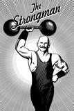 The Strongman Signe en plastique rigide par  Lantern Press