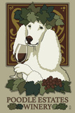 Poodle - Retro Winery Ad Plastic Sign by  Lantern Press