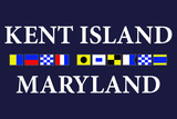 Kent Island, Maryland - Nautical Flags Plastic Sign by  Lantern Press