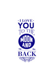 I Love You to the Moon and Back Plastic Sign by  Lantern Press