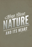 John Muir - Keep Close to Nature Plastic Sign by  Lantern Press