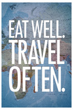Eat Well Travel Often Art Print Poster Láminas