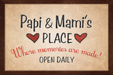 Papi and Mami's Place Print