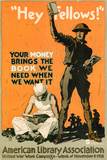 Hey Fellows American Library Association WWI War Propaganda Art Print Poster Posters