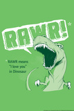 Rawr Prints by  Snorg