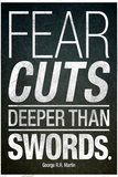 Fear Cuts Deeper Than Swords Gorge R.R. Martin Quote Billeder