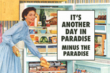 Another Day in Paradise Minus the Paradise Funny Art Poster Print Prints by  Ephemera