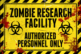 Zombie Research Facility Sign Poster Print Photo