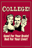 College Good For Your Brain Bad for Liver Funny Retro Poster Posters af  Retrospoofs