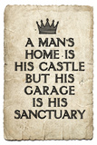 A Man's Garage is His Sanctuary Art Print Poster Posters