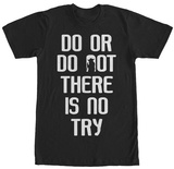 Star Wars- Do Or Do Not T-Shirt