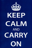 Keep Calm and Carry On (Motivational, Dark Blue) Art Poster Print Prints