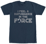 Star Wars- Force Disturbance T-shirts