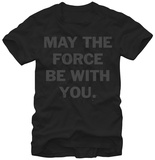 Star Wars- Force Be with You T-Shirt