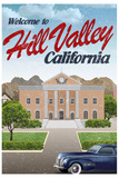 Hill Valley California Retro Travel Poster Plakat
