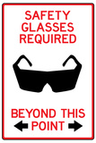 Safety Glasses Required Past This Point Sign Poster Prints