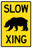 Slow - Bear Crossing Sign Poster Prints