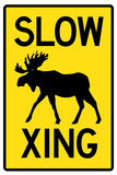 Slow - Moose Crossing Sign Poster Print