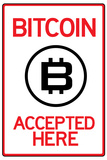 Bitcoin Accepted Here Sign Poster