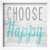 Choose Happy Square Prints