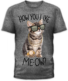 How You Like Meow Shirt