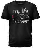 My Life Is Over Tshirts