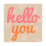 Hello You Polka Dot Prints by Lola Bryant