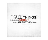 Philippians 4 13 Scripture Art  II Photographic Print by Dallas Drotz