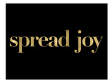 Spread Joy Golden Black Prints by Amy Brinkman