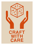 Craft With Care 1 Poster af Florent Bodart