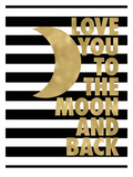 Love You Moon Back Black White Stripe Prints by Amy Brinkman